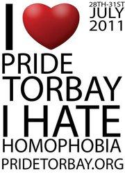 I Love Pride Torbay I Hate Homophobia