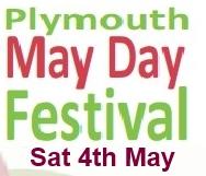 Plymouth Mayday Festival May 4th