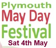 Plymouth Mayday Festival May 4th